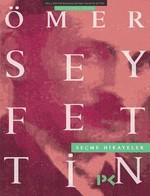 Ömer Seyfettin-Seçme Hikayeler