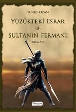 Yüzükteki Esrar 3-Sultanın Fermanı