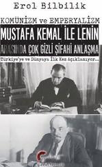 Komünizm ve Emperyalizm Mustafa Kemal İle Lenin Arasında Çok Gizli Şifahi Anlaşma