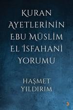 Kur'an Ayetlerinin Ebu Müslim El İsfahani Yorumu