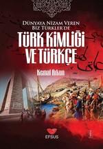 Türk Kimliği ve Türkçe