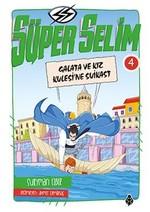 Süper Selim 4-Galata ve Kız Kulesi'ne Suikast