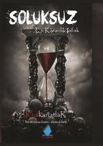 Soluksuz-En Karanlık Şafak