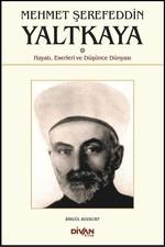 Mehmet Şerefeddin Yaltkaya-Hayatı, Eserleri ve Düşünce Dünyası