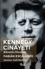 Kennedy Cinayeti-Bilinenin Ötesinde