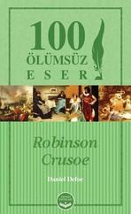 Robinson Crusoe-100 Ölümsüz Eser