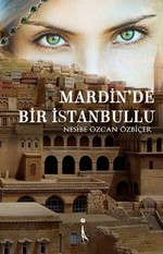 Mardin'de Bir İstanbullu