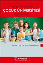 Türkiyede ve Dünyada Çocuk Üniversitesi Uygulamaları