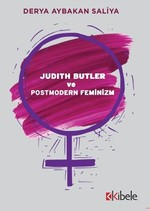 Judith Butler ve Postmodern Feminizm