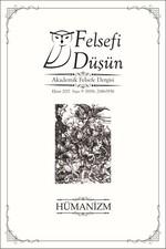 Felsefi Düşün Sayı 9-Hümanizm