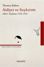 Aidiyet ve Soykırım-Hitler Toplumu 1918-1945