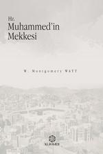 Hz.Muhammed'in Mekkesi