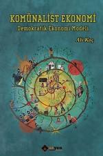 Komünalist Ekonomi-Demokratik Ekonomi Modeli