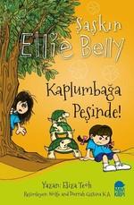 Kaplumbağa Peşinde-Şaşkın Ellie Belly