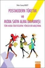 Postmodern Tüketim Ve Moda Satın Alma Davranışı