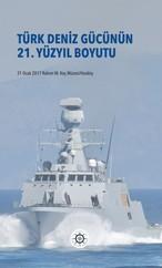 Türk Deniz Gücünün 21.Yüzyıl Boyutu