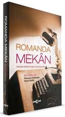 Romanda Mekan-Romanda Mekan Poetiği ve Çözümlemeler