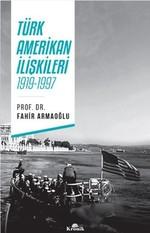 Türk Amerikan İlişkileri 1919-1997