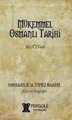 Mükemmel Osmanlı Tarihi