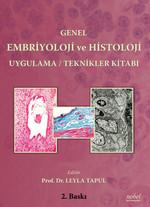 Genel Embriyoloji ve Histoloji Uygulama-Teknikler Kitabı