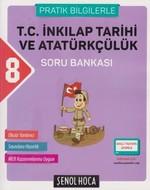 8.Sınıf T.C. İnkılap Tarihi ve Atatürkçülük Soru Bankası Pratik Bilgilerle
