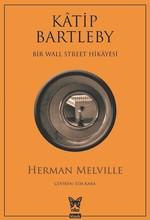 Katip Bartleby-Bir Wall Street Hikayesi