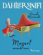Dahiler Sınıfı-Mozart Müziğin Dahisi