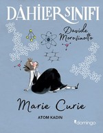 Dahiler Sınıfı-Marie Curie Atom Kadın