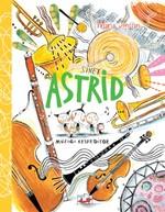 Sinek Astrid-Müziği Keşfediyor, Clt