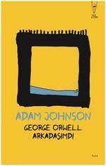 George Orwell Arkadaşımdı, Clz
