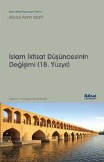 İslam İktisat Düşüncesinin Değişimi