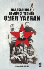 Darağacındaki Devrimci Teğmen Ömer Yazgan