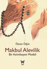 Makbul Alevilik-Bir Asimilasyon Modeli