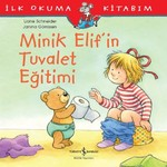 Minik Elif'in Tuvalet Eğitimi-İlk O