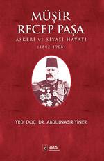 Müşir Recep Paşa Askeri ve Siyasi H, Clz