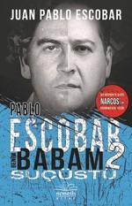 Pablo Escobar Benim Babam 2-Suçüstü, Clt