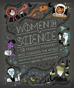 Women in Science: 50 Fearless Pione