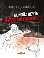 Gündüz Bey'in Derviş Militanları, Clz