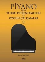 Piyano İçin Türkü Düzenlemeleri ve Özgün Çalışmalar 2
