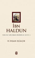 İbn Haldun-Yenilikçi Müslüman Düşün