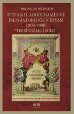 Sultan 2.Abdülhamid ve İmparatorluğun İhyası