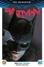 DC Rebirth-Batman Cilt 1: Ben,Got, Clz