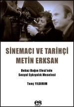 Sinemacı ve Tarihçi Metin Erksan, Clz