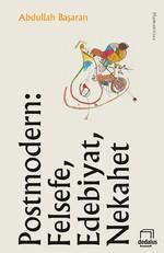 Postmodern: Felsefe, Edebiyat, Neka, Clz