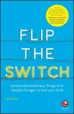 Flip the Switch - Achieve Extraordi