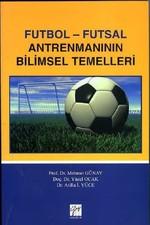 Futbol-Futsal Antremanının Bilimsel Temelleri
