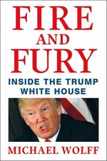 Fire and Fury: Inside the Trump Whi