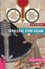 Türklerde Giyim Kuşam