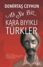 Ah Şu Biz Kara Bıyıklı Türkler, Clz
