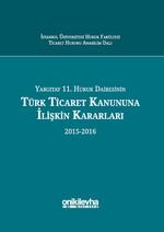 Yargıtay 11.Hukuk Dairesinin Türk Ticaret Kanununa İlişkin Kararları